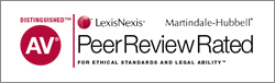 Distinguished AV LexisNexis Martindale-Hubbell Peer Review Rated For Ethical Standards And Legal Ability